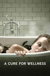 Nonton Film A Cure for Wellness (2017) Sub Indo