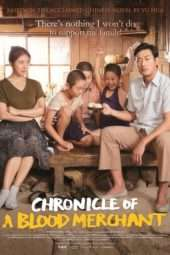 Nonton Film Chronicle of a Blood Merchant (2015) Sub Indo