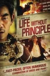 Nonton Film Life Without Principle (2011) Sub Indo