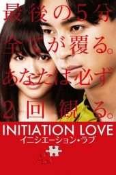 Nonton Film Initiation Love (2015) Sub Indo