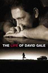 Nonton Film The Life of David Gale (2003) Sub Indo