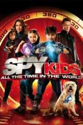 Nonton Film Spy Kids: All the Time in the World (2011) Sub Indo