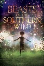 Nonton Film Beasts of the Southern Wild (2012) Sub Indo