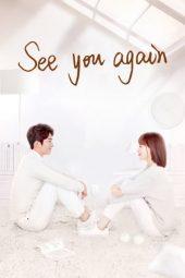 Nonton Film See You Again (2019) Sub Indo