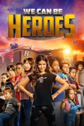 Nonton Film We Can Be Heroes (2020) Sub Indo