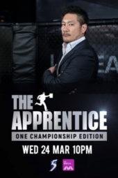 Nonton Film The Apprentice: ONE Championship Edition (2021) Sub Indo