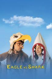 Nonton Film Eagle vs Shark (2007) Sub Indo