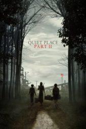 Nonton Film A Quiet Place Part II (2021) Sub Indo