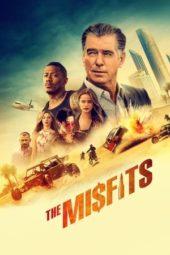 Nonton Film The Misfits (2021) Sub Indo