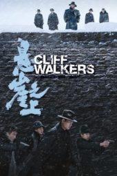 Nonton Film Cliff Walkers / Impasse (2021) Sub Indo