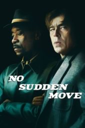 Nonton Film No Sudden Move (2021) Sub Indo