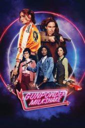 Nonton Film Gunpowder Milkshake (2021) Sub Indo