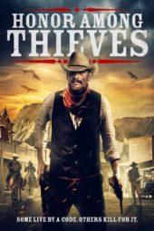 Nonton Film Honor Among Thieves (2021) Sub Indo