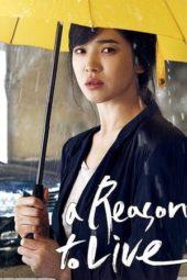 Nonton Film A Reason to Live (2011) gt Sub Indo