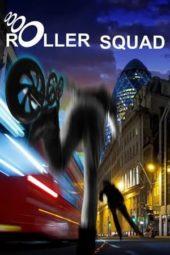 Nonton Film Roller Squad (2021) Sub Indo