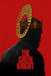 Nonton Film The Green Knight (2021) Sub Indo