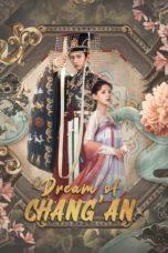 Nonton Film Dream of Chang'an (2021) Sub Indo