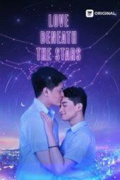 Nonton Film Love Beneath the Stars (2021) Sub Indo