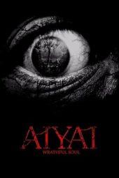 Nonton Film Aiyai: Wrathful Soul (2020) Sub Indo