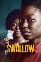 Nonton Film Swallow (2021) Sub Indo