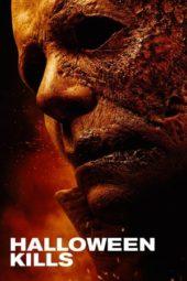 Nonton Film Halloween Kills (2021) Sub Indo