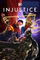 Nonton Film Injustice (2021) Sub Indo