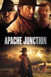 Nonton Film Apache Junction (2021) Sub Indo