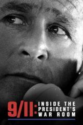 Nonton Film 9/11: Inside the President's War Room (2021) Sub Indo